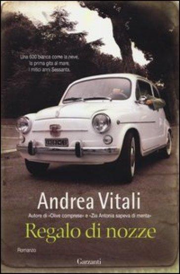 Regalo di nozze andrea vitali libro mondadori store for Regalo libri gratis