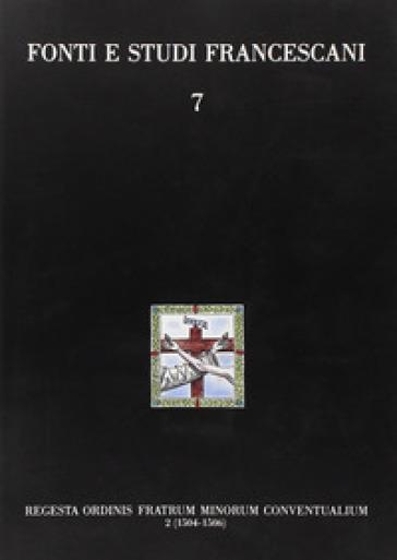 Regesta Ordinis Fratrum Minorum Conventualium 2 (1504-1506) - G. Parisciani pdf epub