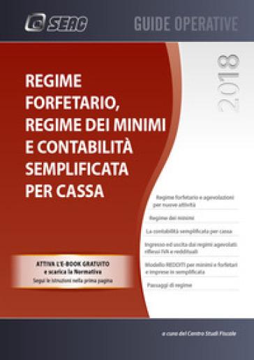 Regime forfetario, minimi e semplificata per cassa. Con ebook - Centro studi fiscali pdf epub