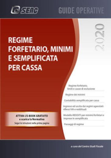 Regime forfetario, minimi e semplificata per cassa - Centro studi fiscali  