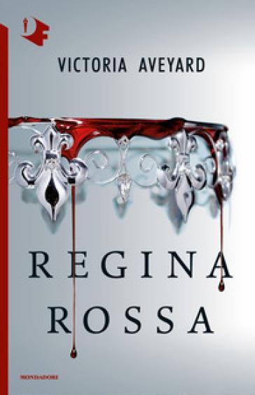 Regina rossa - Victoria Aveyard |