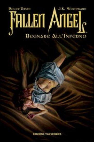 Regnare all'inferno. Fallen angel - Peter David   Rochesterscifianimecon.com