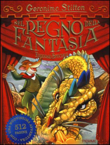 Nel Regno della Fantasia. Ediz. speciale - Geronimo Stilton |