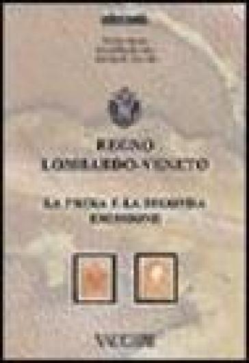 Regno Lombardo Veneto. La prima e la seonda emissione - A. E. Fiecchi |