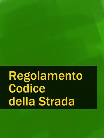 Regolamento codice della strada italia ebook for Codice della strada biciclette da corsa