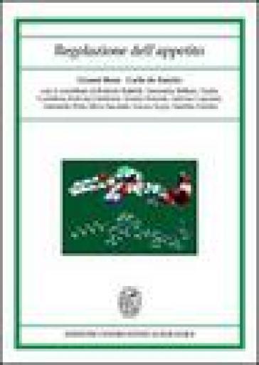 Regolazione dell'appetito - Gianni Bona | Rochesterscifianimecon.com