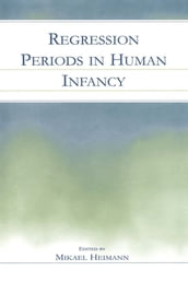 Regression Periods in Human infancy