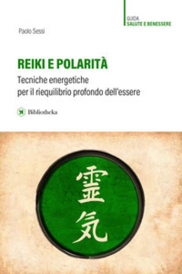 Reiki e polarità - Paolo Sessi | Ericsfund.org