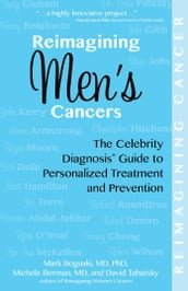 Reimagining Men s Cancers