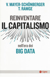 Reinventare capitalismo nell era dei big data