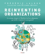 Reinventing Organizations illustré