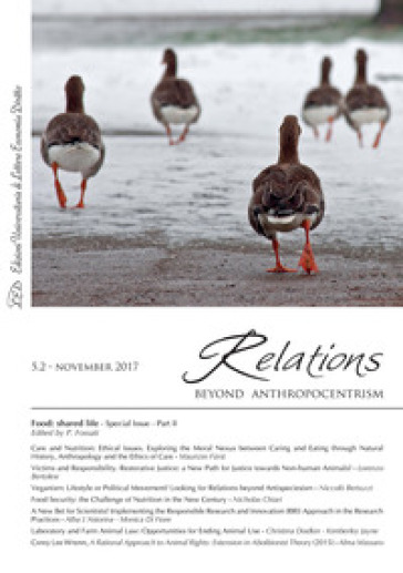 Relations. Beyond anthropocentrism (2017). 5/2: Food: shared life