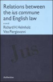 Relations between the ius commune and english law