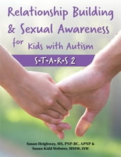 Relationship Building & Sexual Awareness for Kids with Autism