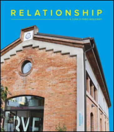 Relationship - Fabio Migliorati |
