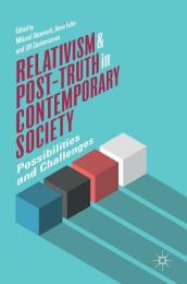 Relativism and Post-Truth in Contemporary Society
