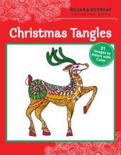 Relax and Retreat Coloring Book: Christmas Tangles