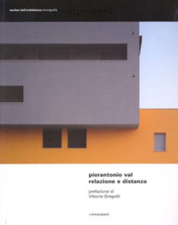 Relazione e distanza. Progetti dello studio Architetti Associati Cecilia Ricci e Pierantonio Val -  pdf epub