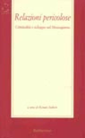 Relazioni pericolose. Criminalità e sviluppo nel Mezzogiorno - R. Siebert   Kritjur.org