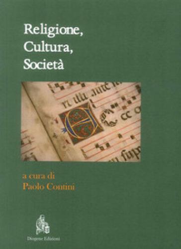 Religione, cultura, società - P. Contini pdf epub