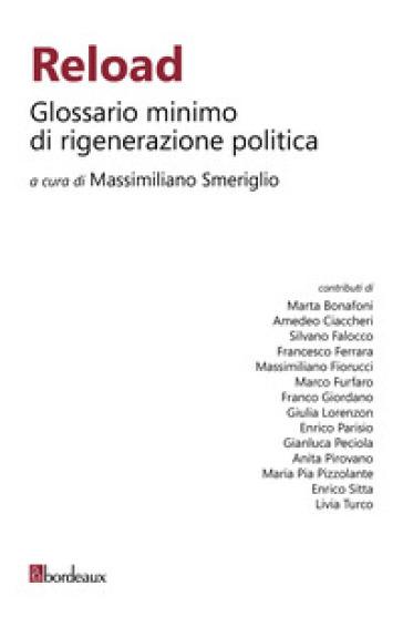 Reload. Glossario minimo di rigenerazione politica - M. Smeriglio | Kritjur.org