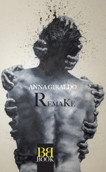 Remake - Anna Giraldo |