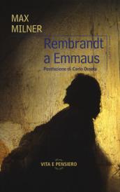 Rembrandt a Emmaus - Max Milner