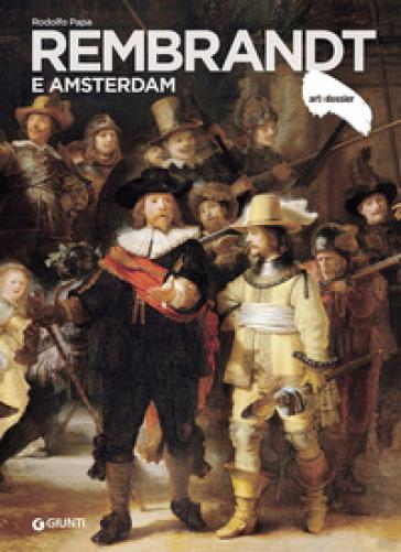 Rembrandt e Amsterdam - Rodolfo Papa   Rochesterscifianimecon.com