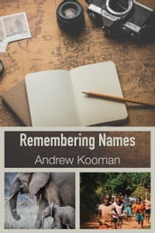 Remembering Names: Reflections from Kenya