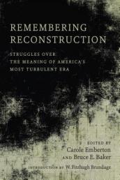 Remembering Reconstruction