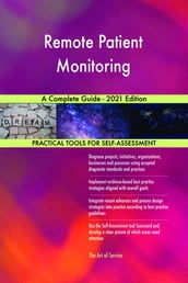 Remote Patient Monitoring A Complete Guide - 2021 Edition