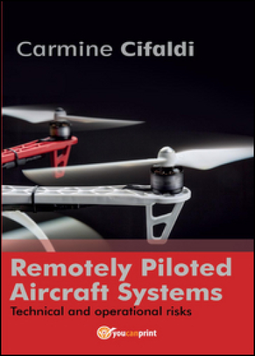 Remotely piloted aircraft systems - Carmine Cifaldi |