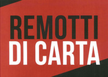 Remotti di carta - Gianluca Marziani |