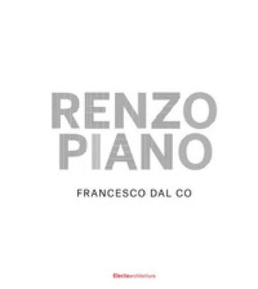 Renzo Piano. Ediz. illustrata - Co Francesco Bal |