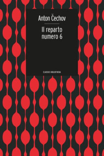 Reparto numero 6 - Anton Cechov | Rochesterscifianimecon.com
