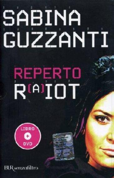 Reperto RaiOt. Con DVD - Sabina Guzzanti |
