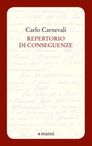 Repertorio di conseguenze - Carlo Carnevali | Ericsfund.org