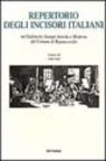 Repertorio degli incisori italiani. 3.1998-2000 - Gabinetto stampe antiche e moderne di Bagnacavallo  