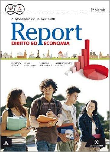 Report. Vol. unico. Per gli Ist. tecnici e professionali. Con e-book. Con espansione online - Anna Martignago | Ericsfund.org