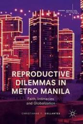 Reproductive Dilemmas in Metro Manila