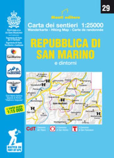 Repubblica di San Marino e dintorni. Ediz. italiana, inglese, francese e tedesca