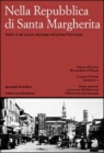 Nella Repubblica di Santa Margherita. Storie di un campo veneziano nel primo Novecento - Giovanni Sbordone pdf epub