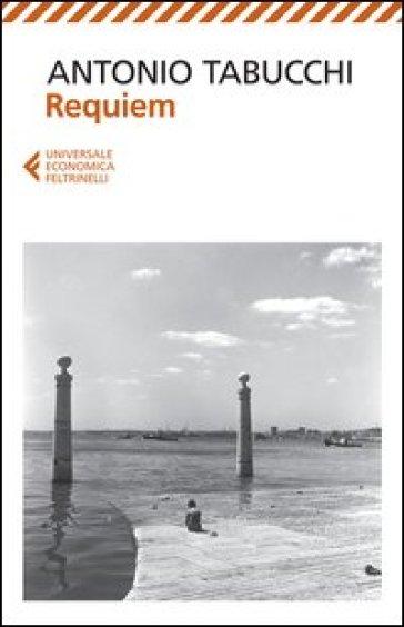 Requiem - Antonio Tabucchi |