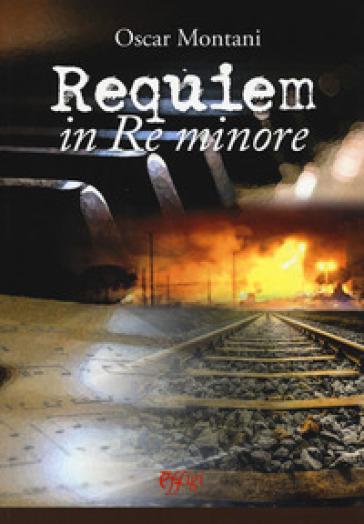 Requiem in Re minore - Oscar Montani | Kritjur.org