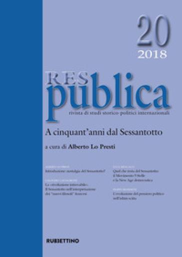 Res publica (2018). 20: A cinquant'anni dal Sessantotto - A. Lo Presti | Kritjur.org