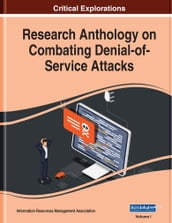 Research Anthology on Combating Denial-of-Service Attacks