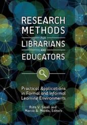 Research Methods for Librarians and Educators