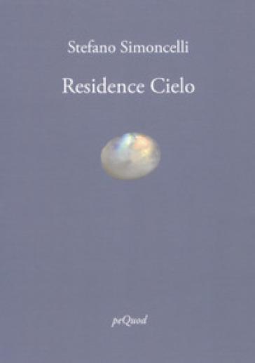 Residence cielo - Stefano Simoncelli |