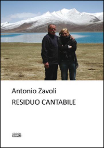 Residuo cantabile - Antonio Zavoli | Kritjur.org