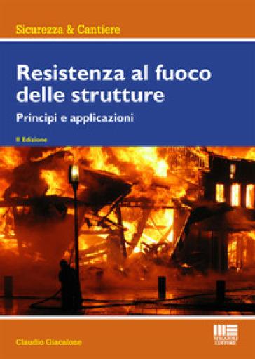 Resistenza al fuoco delle strutture - Claudio Giacalone  